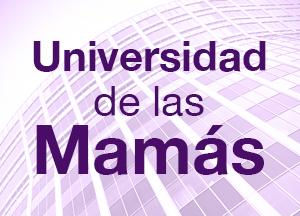 UNIVERSIDAD DE LAS MAMAS